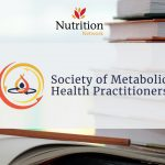 The Society of Metabolic Health Practitioners (SMHP) as an appreciated Nutrition Network Ambassador